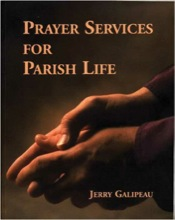 Prayer Services for Parish Life