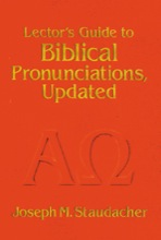 Lector's Guide to Biblical Pronunciation